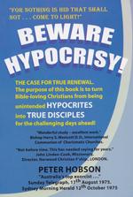 Beware Hypocricy!